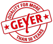 Geyer - Quality for more than 50 years